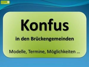 Konfus i.d. Brückengemeinden